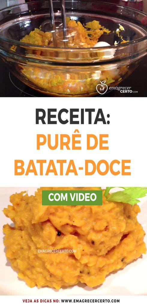 Receita deliciosa de Purê de Batata-doce   Blog EmagrecerCerto.com   com vídeo