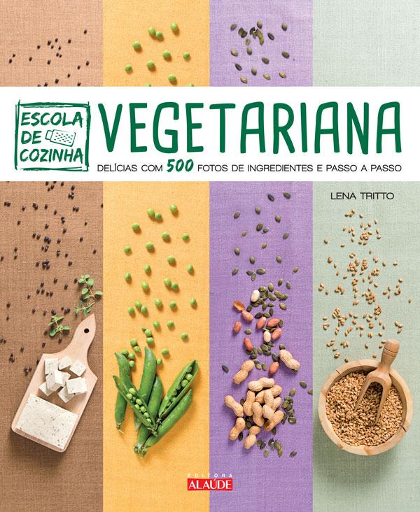 livro escola de cozinha vegetariana