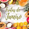 frutas de janeiro blog emagrecer certo