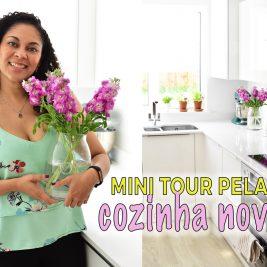 Mini tour na cozinha emagrecer certo